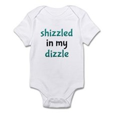Shizzled in my Dizzle Infant Toddler Romper