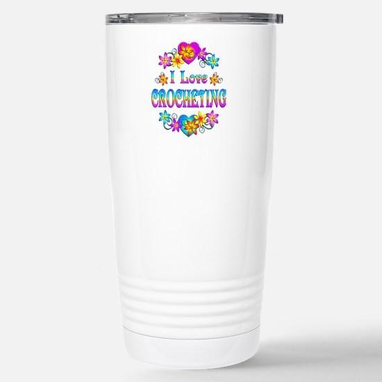 I Love Crocheting Stainless Steel Travel Mug