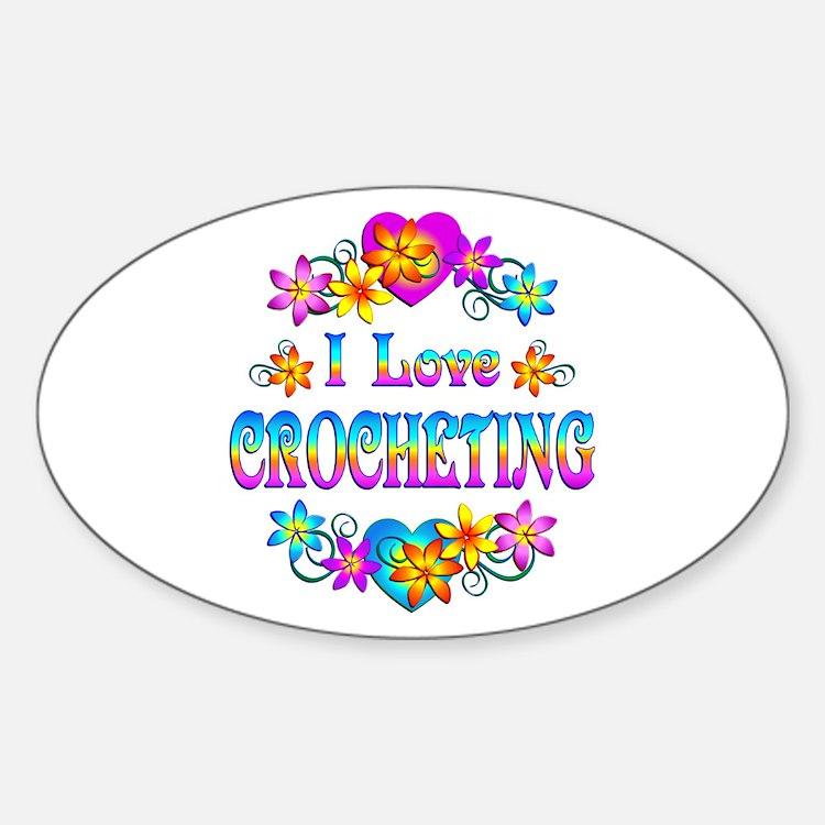 I Love Crocheting Decal