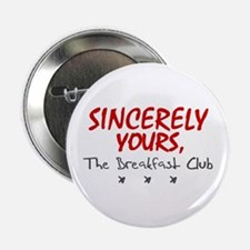 "'Sincerely Yours' 2.25"" Button"