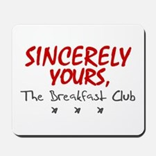'Sincerely Yours' Mousepad