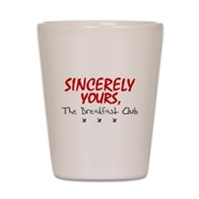 'Sincerely Yours' Shot Glass