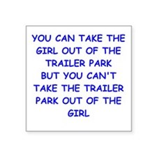 trailer park Sticker