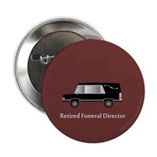 """retired funeral director wallet 2 2.25"""" Button"""