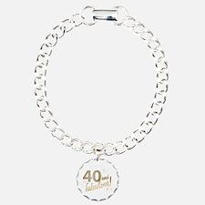 40 and Fabulous Bracelet