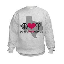 Peace Love Uterus TEXAS Sweatshirt
