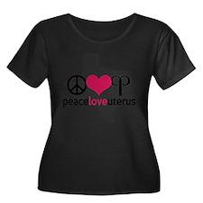 Peace Love Uterus TEXAS Plus Size T-Shirt