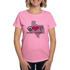 Peace Love Uterus TEXAS T-Shirt
