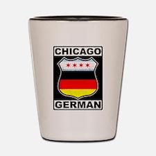 Chicago German American Sign Shot Glass