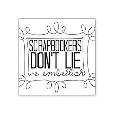 Scrapbookers Embellish Sticker