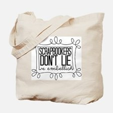 Scrapbookers Embellish Tote Bag