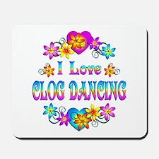 I Love Clog Dancing Mousepad