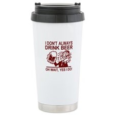 Always Drink Beer Travel Mug