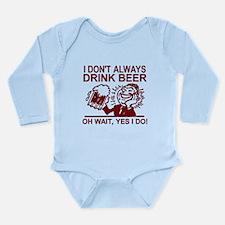 Always Drink Beer Body Suit