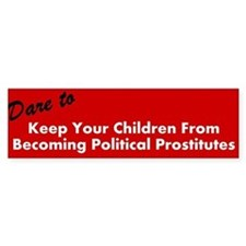 Dare To Keep Your Children From Becoming Political