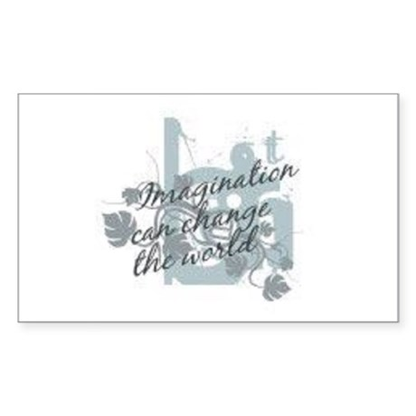 Imagination can change the world Sticker