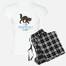 I Am Perfectly Calm Pajamas