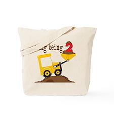 I Dig Being 2 Tote Bag