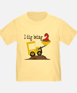 I Dig Being 2 T-Shirt