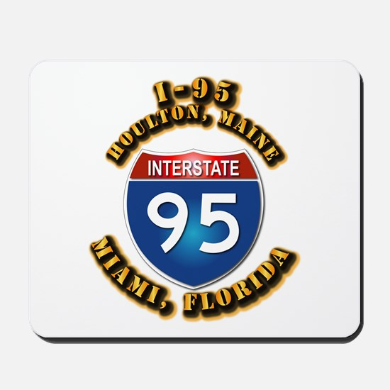 Interstate - 95 Mousepad