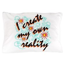 Funny Reality Pillow Case