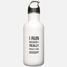 I run because I really really like dessert Water B