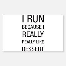 I run because I really really like dessert Decal
