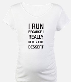 I run because I really really like dessert Materni