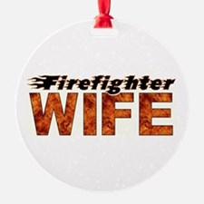 FIREFIGHTER WIFE Ornament