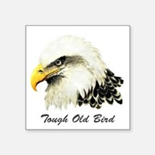 Tough Old Bird Quote with Bald Eagle Sticker