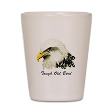 Tough Old Bird Quote with Bald Eagle Shot Glass