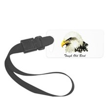 Tough Old Bird Quote with Bald Eagle Luggage Tag