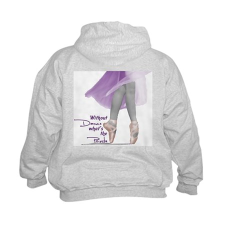 Without Dance what's the Poin Kids Sweatshirt
