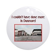 DUNMORE REQUEST Ornament (Round)