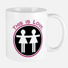 This Is Love (Lesbian) Mug