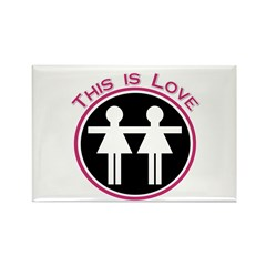 This Is Love (Lesbian) Rectangle Magnet (10 pack)