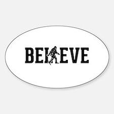 Believe Sasquatch Bigfoot Stickers