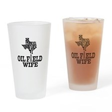 Don't Mess With Texas Oilfield Wife Drinking Glass