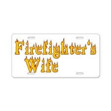 FIREFIGHTERS WIFE Aluminum License Plate