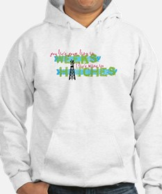 Live in Hitches Hoodie