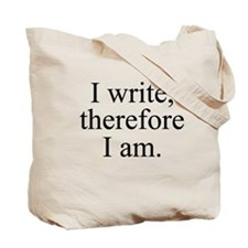 Therefore, I am. Tote Bag