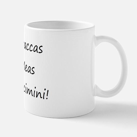Braccas Meas Vescimini! Mug