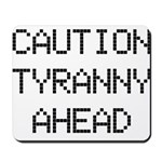 TyrannyAhead.gif Mousepad