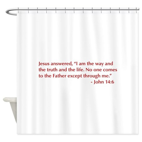 John-14-6-opt-burg Shower Curtain