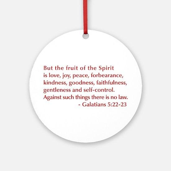 Galatians--5-22-23 Ornament (Round)
