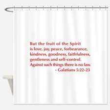 Galatians--5-22-23 Shower Curtain