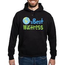 Worlds Best Waitress Hoodie