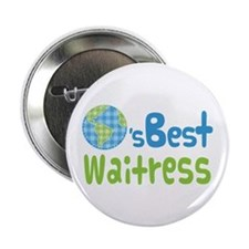 "Worlds Best Waitress 2.25"" Button"
