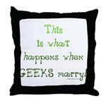 When geeks marry Throw Pillow