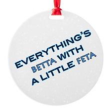 Betta With Feta Ornament